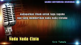 Evie Tamala - Nada Nada Cinta Karaoke Tanpa Vokal