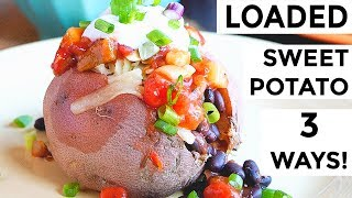 Loaded Stuffed Sweet Potatoes 3 Ways   Easy Budget Dinner