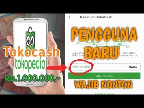 Cara Mendapatkan Uang Di Tokocash Tokopedia Hingga 1 Juta Rupiah Tanpa Aplikasi Pihak Ke 3 Youtube