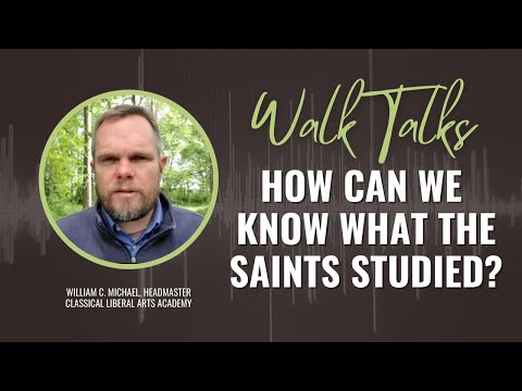 How Can We Know What the Saints Studied?