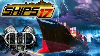 Ships 2017 Gameplay :EP1: Massive World Container Ship! (PC HD Ships 2017 Let's Play)