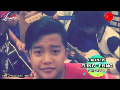 ELING ELING _  LAONEIS BAND (Live Accoustic On Facebook )