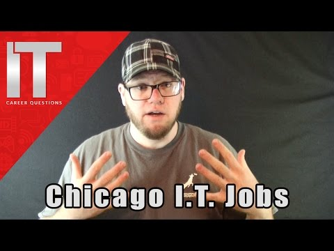 I.T. Jobs in Chicago - How to Find an I.T. Job in Chicago and Suburbs
