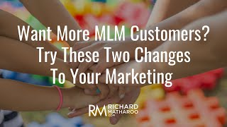 Network Marketing How To Get Customers