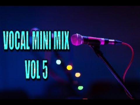 VOCAL MINI MIX VOL 5   mixed by domsky