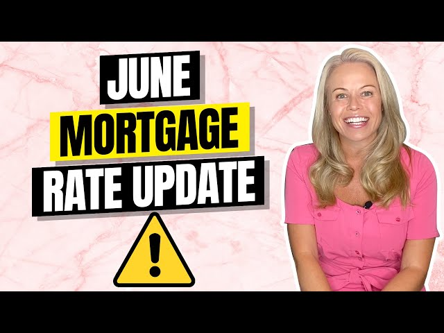 June Mortgage Rates Today 2020 Update! Best Mortgage Interest Rates EVER??