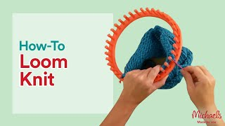 How to Use the Knit Quick Loom | All Things Yarn | Michaels