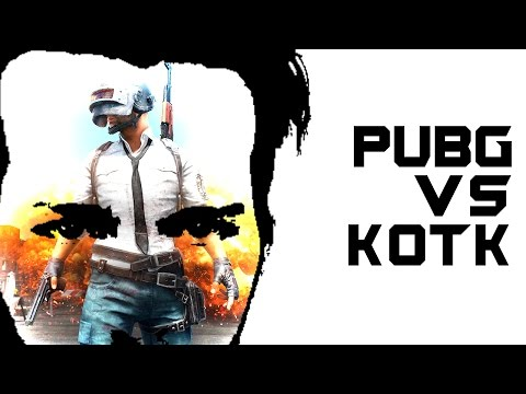 PLAYERUNKNOWN'S BATTLEGROUNDS VS KING OF THE KILL | Doovi