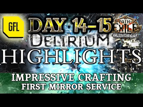 Path of Exile 3.10: DELIRIUM DAY #14-15 Highlights IMPRESSIVE CRAFTING, FIRST MIRROR SERVICE.