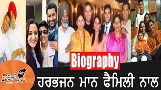 Harbhajan Maan | With Family | Biography | Wife | Mother | Father | Gursewak Maan | Songs | Movies