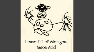 House Full of Strangers