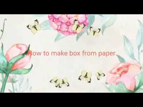 how to make box from paper easy way step by step