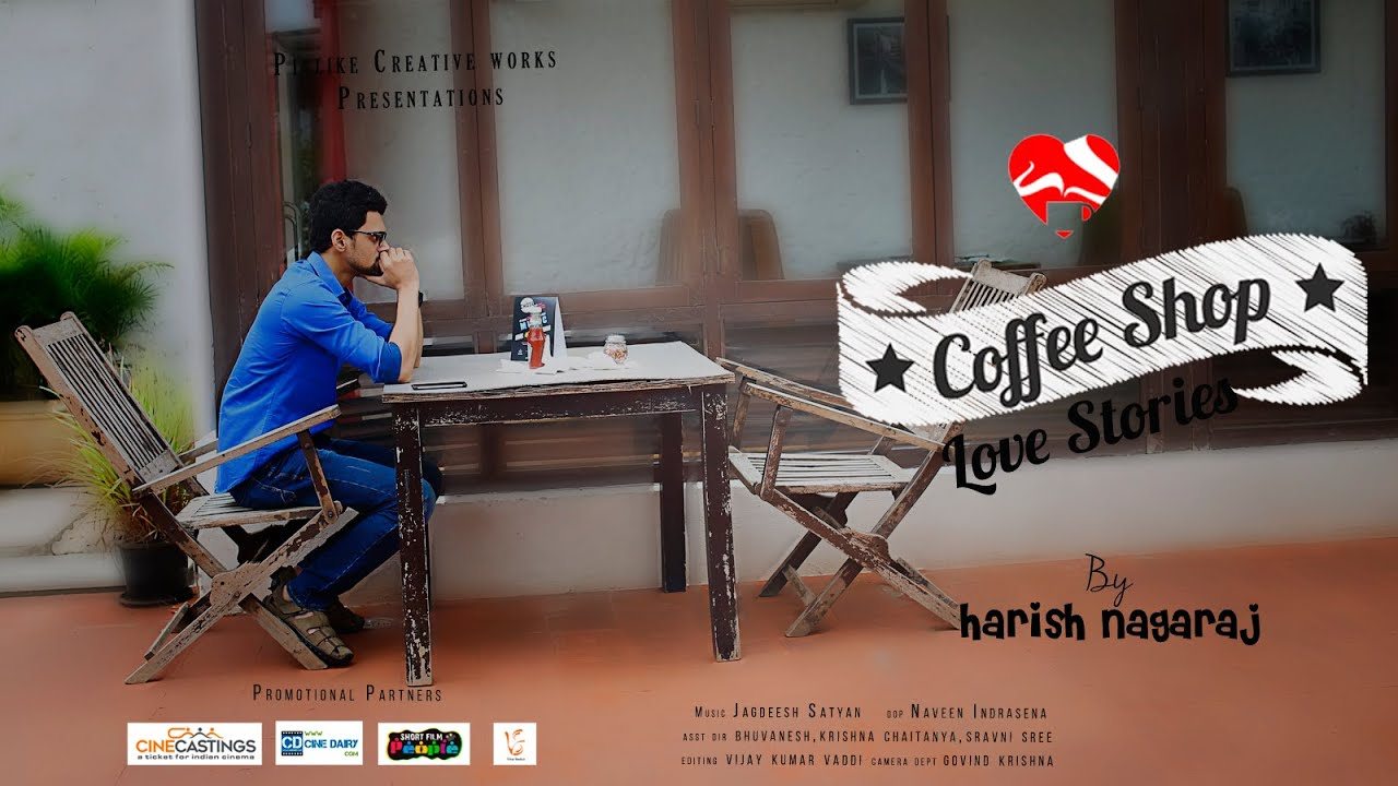 685946d6daa Coffee Shop Love Stories | Telugu Short Love Stories | story 1| by Harish  Nagaraj