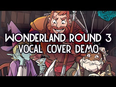 Wonderland ROUND 3 | Vocal Cover w/ Original Lyrics Demo