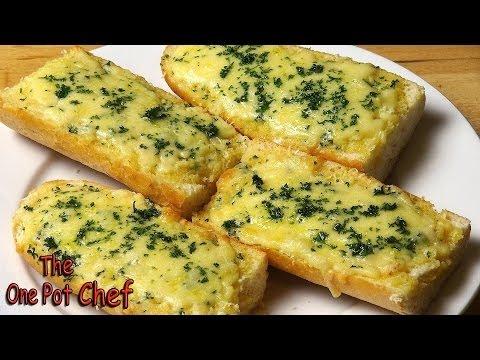 Easy Cheesy Garlic Bread | One Pot Chef