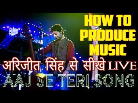 Arijit Singh से सीखे गाना कैसे बनाते है । Aaj se teri song live | Padman