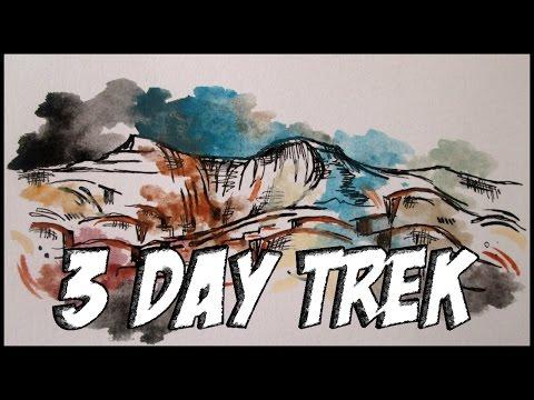 3 Day Trek (Do Try Not To Die)