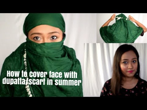 how to cover the face with scarf