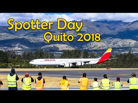 Spotter Day UIO 2018 - Aeropuerto Quito Mariscal Sucre