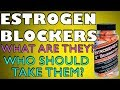 ESTROGEN BLOCKERS