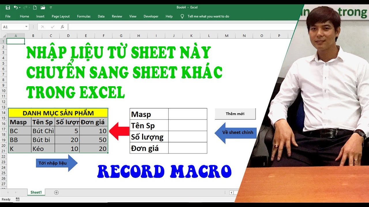 Nhập liệu từ sheet này và chuyển sang sheet khác trong excel || Record Macro