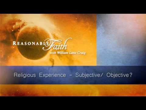 Religious Experience - Subjective/Objective?