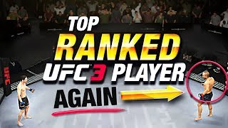 REMATCH with the #1 RANKED Player in EA Sports UFC 3!