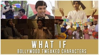 What If | Bollywood Characters Were Tweaked | Ep 8  #LaughterGames