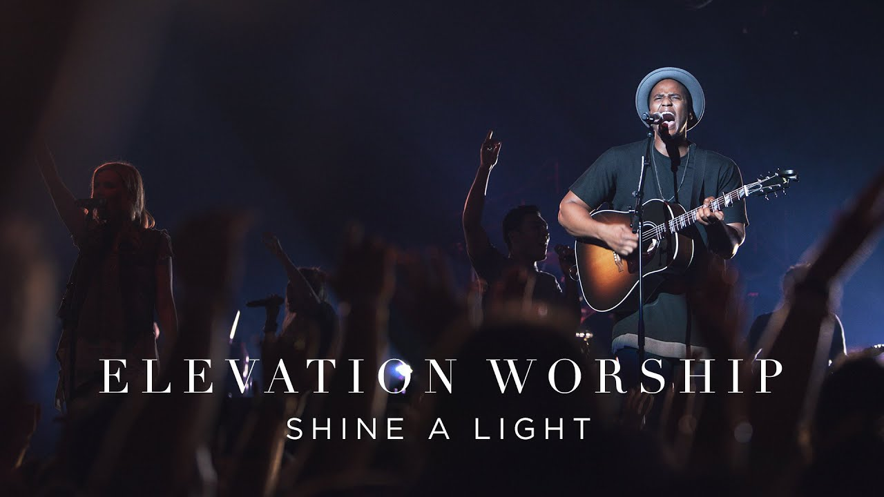Shine A Light | Live | Elevation Worship