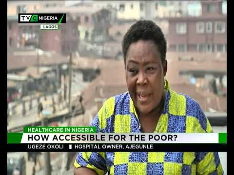 Healthcare in Nigeria |How accesible for the poor?