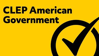 CLEP American Government Study Guide