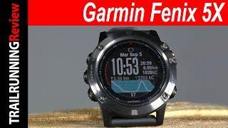 Garmin Fenix 5X Review