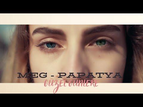 MEG - PAPATYA