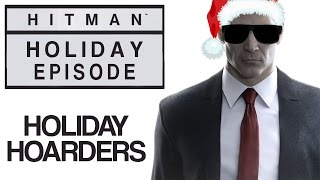"Hitman - Let's Play (Blind) - Holiday Episode - ""Holiday Hoarders"" 