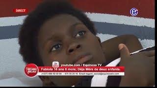 REGARD SOCIAL(FABIOLA 16 ANS DÉJÀ MÈRE DE DEUX ENFANTS)DU JEUDI 07 MARS 2019 - ÉQUINOXE TV