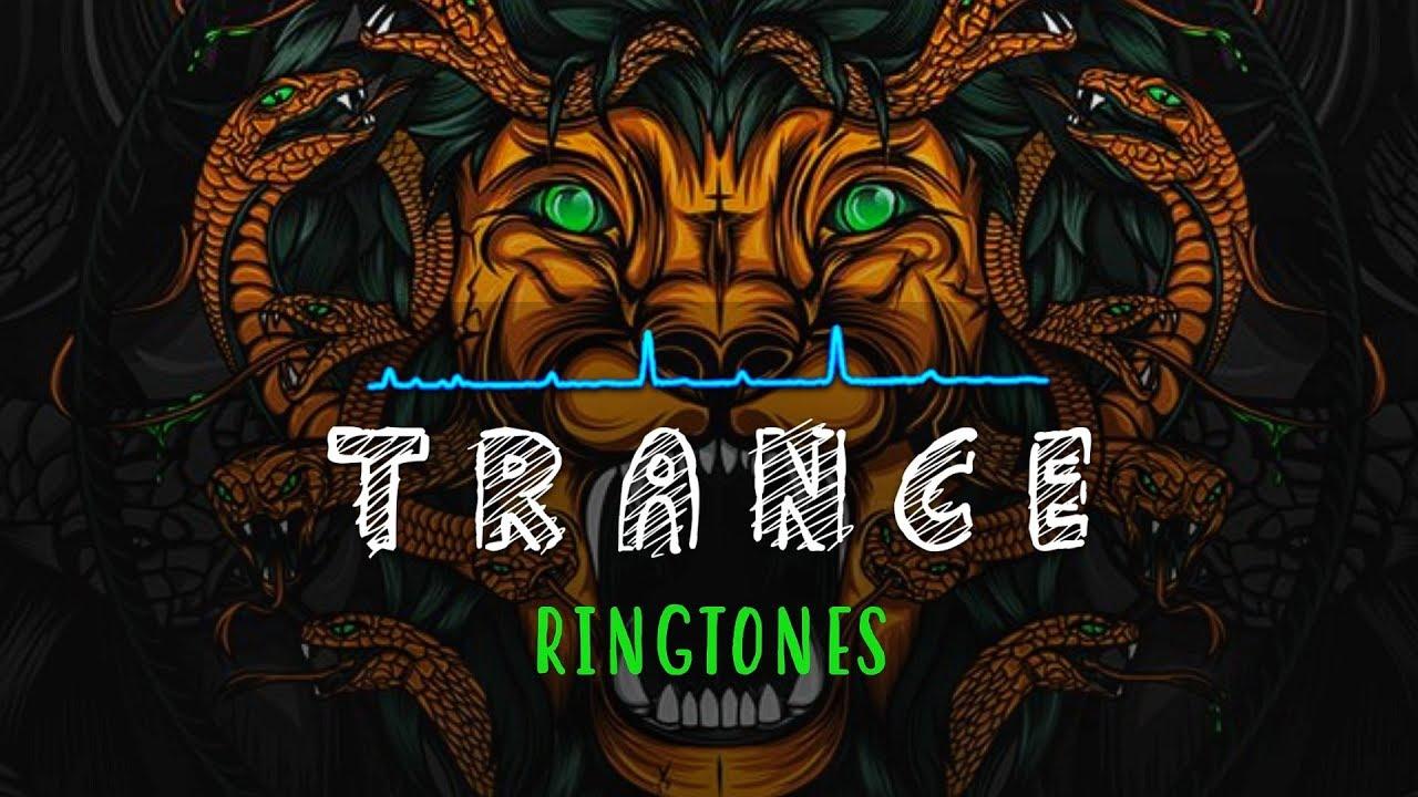 Top 5 Best Trance Ringtones 2019 | Download Now
