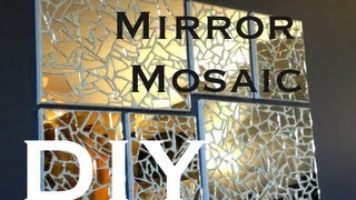 DIY: Mirror Mosaic Art ♡ Theeasydiy #ArtForTheNonArtist