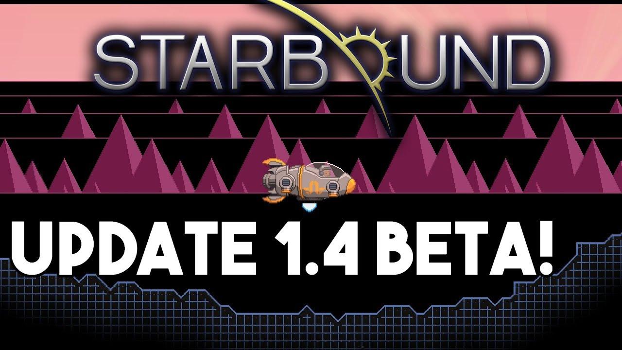 Starbound 1 4 Update Beta Release!