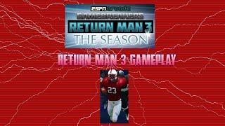 Return Man 3 Gameplay!