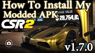 CSR2 1.7.0 - How To Intall My Modded APK+OBB Files - For Noobs