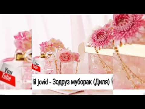 Ayzik Lil Jovid- Зодруз муборак Диля