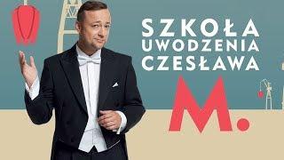 szkoła uwodzenia czesława m zwiastun