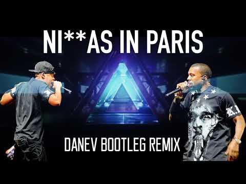 Jay-Z & Kanye West - NI**AS IN PARIS (DANEV BOOTLEG REMIX) [VIDEO EDIT]