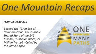 "One Mountain Recap from Episode 213 Beyond the ""Grim Era of Demonization"""