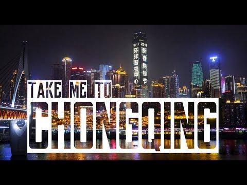 Experience CHONGQING!