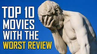 Top 10 Movies with the Worst Reviews