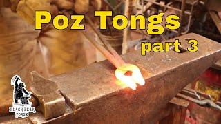 Poz tongs - part three