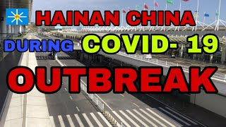 Hainan China during COVID 19 OUTBREAK