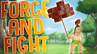 This Is The Strongest Weapon Known To Man - Building Weapons And Battling Gladiators - Forge & Fight