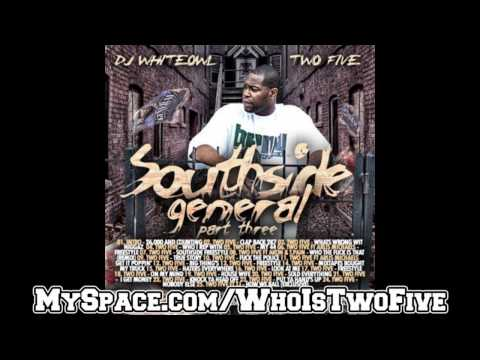 Two Five - Freestyle ft Arlis Michaels [ HOT - CDQ - DIRTY ] (Southside General Mixtape Part 3)